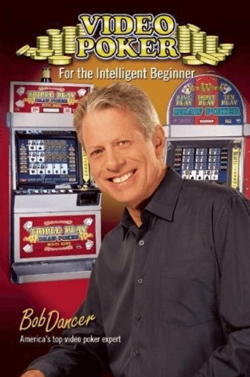 Video Poker Book For the Intelligent Beginner